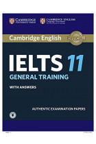 Купити - Книжки - Cambridge Practice Tests IELTS 11 General Training Students Book with answers with Audio