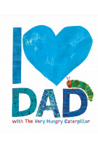 Купити - Книжки - I Love Dad with The Very Hungry Caterpillar
