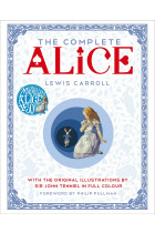 Купити - Книжки - The Complete Alice: With the Original Illustrations by Sir John Tenniel in Full Colour