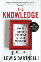 Купити - Книжки - The Knowledge. How to Rebuild our World from Scratch