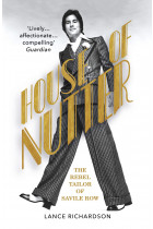 Купити - Книжки - House of Nutter: The Rebel Tailor of Savile Row