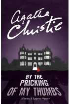 By the Pricking of My Thumbs: A Tommy & Tuppence Mystery