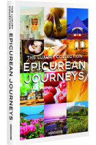 Купити - Книжки - The Luxury Collection. Epicurean Journeys
