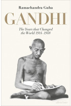 Купити - Книжки - Gandhi. The Years That Changed the World. 1914-1948