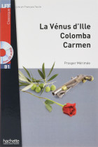 B1 La Venus d'Ille, Colomba, Carmen + CD audio MP3