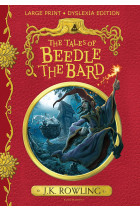 The Tales of Beedle the Bard. Large Print Dyslexia Edition