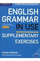 Купити - Книжки - English Grammar in Use Supplementary Exercises Book with Answers: To Accompany English Grammar in Use Fifth Edition
