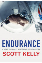 Купити - Книжки - Endurance. A Year in Space, A Lifetime of Discovery