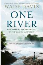 Купити - Книжки - One River. Explorations and Discoveries in the Amazon Rainforest