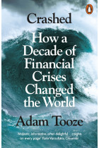 Купити - Книжки - Crashed. How a Decade of Financial Crises Changed the World