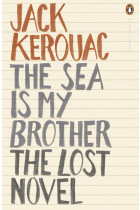 Купити - Книжки - The Sea is My Brother. The Lost Novel