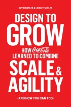 Купити - Книжки - Design to Grow. How Coca-Cola Learned to Combine Scale and Agility (and How You Can, Too)