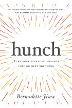 Купити - Книжки - Hunch. Turn Your Everyday Insights into the Next Big Thing