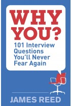 Купити - Книжки - Why You?: 101 Interview Questions You'll Never Fear Again