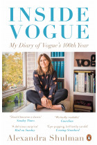 Купити - Книжки - Inside Vogue. My Diary of Vogue's 100th Year