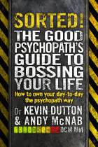 Купити - Книжки - Sorted! The Good Psychopath's Guide to Bossing Your Life