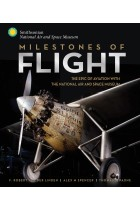 Купити - Книжки - Milestones of Flight: The Epic of Aviation with the National Air and Space Museum