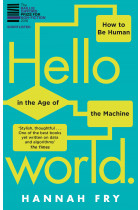 Купити - Книжки - Hello World: How to be Human in the Age of the Machine