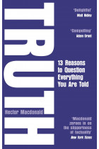 Купити - Книжки - Truth: 13 Reasons To Question Everything You Are Told