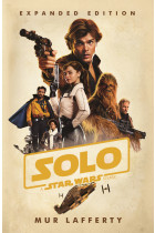 Купити - Книжки - Solo. A Star Wars Story. Expanded Edition