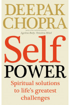 Купити - Книжки - Self Power: Spiritual Solutions to Life's Greatest Challenges