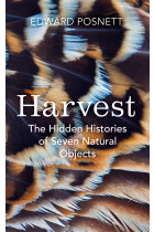 Купити - Книжки - Harvest: The Hidden Histories of Seven Natural Objects