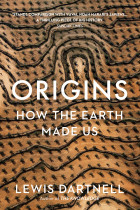 Купити - Книжки - Origins. How The Earth Made Us