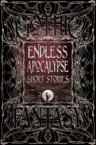 Купити - Книжки - Endless Apocalypse Short Stories