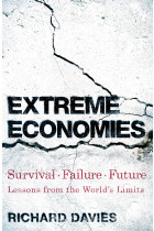 Купити - Книжки - Extreme Economies. Survival, Failure, Future – Lessons from the World's Limits