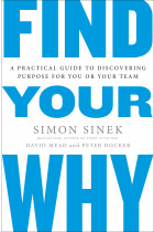 Купити - Книжки - Find Your Why. A Practical Guide for Discovering Purpose for You and Your Team