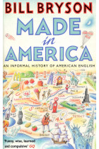 Купити - Книжки - Made in America: An Informal History of American English