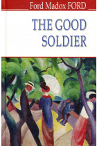 Купити - Книжки - The Good Soldier. A Tale of Passion