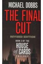 The Final Cut. House of Cards Trilogy. Book 3
