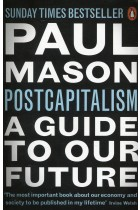 Купити - Книжки - Post Capitalism: A Guide to Our Future