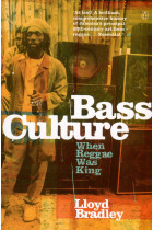 Купити - Книжки - Bass Culture. When Reggae Was King