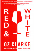 Купити - Книжки - Red and White. An Unquenchable Thirst for Wine