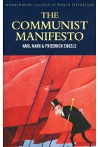 Купити - Книжки - The Communist Manifesto with The Condition of the Working Class in England & Socialism. Utopian and Scientific