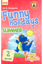 Купити - Книжки - Funny Holidays. Level 2. Summer