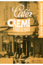 Купити - Книжки - Cafe Creme 2. Guide pedagogique