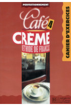 Купити - Книжки - Cafe Creme 4. Cahier D'Exercices