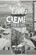 Купити - Книжки - Cafe Creme 3. Guide Pedagogique