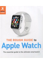 Купити - Книжки - The Rough Guide to Apple Watch