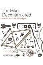 Купити - Книжки - The Bike Deconstructed : A Grand Tour of the Road Bicycle