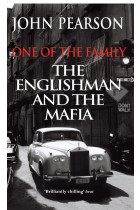 One Of The Family. The Englishman and the Mafia