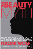Купити - Книжки - The Beauty Myth. How Images of Beauty are Used Against Women