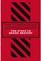 Купити - Книжки - The Contagious Commandments. Ten Steps to Brand Bravery
