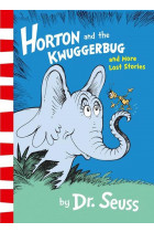 Купити - Книжки - Horton And The Kwuggerbug And More Lost Stories