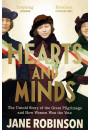 Купити - Hearts And Minds. The Untold Story of the Great Pilgrimage and How Women Won the Vote